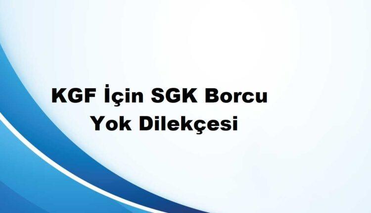 SGK borcu yoktur dilekçesi örneği
